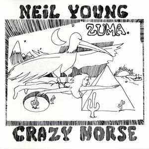 Zuma - Vinile LP di Neil Young