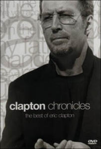 Eric Clapton. The Best of Eric Clapton. Chronicles 1985/1999 - DVD