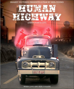 Film Neil Young. Human Highway Dean Stockwell , Neil Young