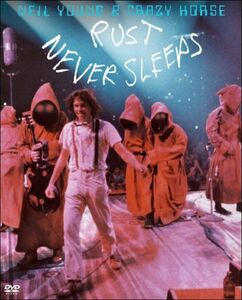 Film Neil Young & Carzy Horse. Rust Never Sleeps