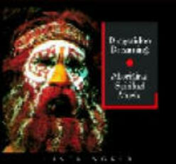 CD Didgeridoo Dreaming. Aboriginal Spiritual Music