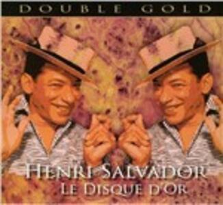 Le disque d'or - CD Audio di Henri Salvador