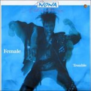 Female Trouble - Vinile LP di Nona Hendryx