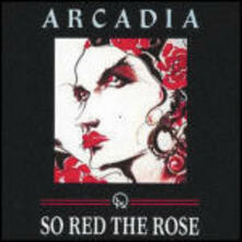 So Red the Rose - CD Audio di Arcadia