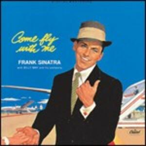Come Fly with Me - CD Audio di Frank Sinatra