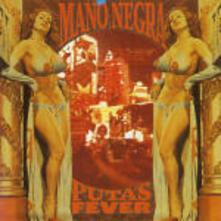 Puta's Fever - CD Audio di Mano Negra