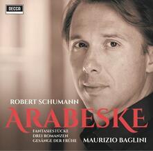 Arabeske. Copia Autografata - CD Audio di Robert Schumann,Maurizio Baglini