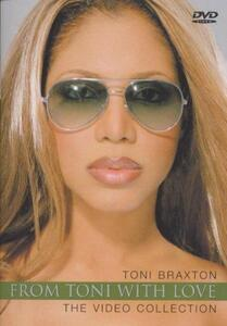 Toni Braxton. From Toni With Love. The Video Collection - DVD