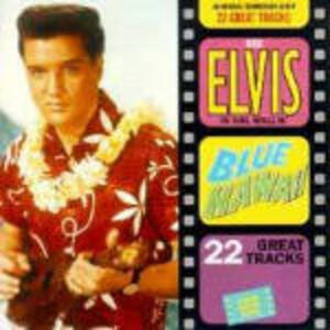 Blue Hawaii - CD Audio di Elvis Presley