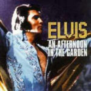 An Afternoon in the Garden - CD Audio di Elvis Presley