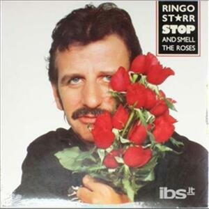 Stop And Smell The Roses - Vinile LP di Ringo Starr