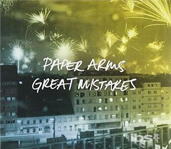 Great Mistakes - CD Audio di Paper Arms
