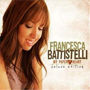 My Paper Heart - CD Audio di Francesca Battistelli