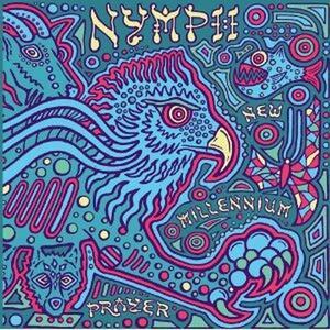 New Millennium Prayer - Vinile LP di Nymph