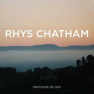 Harmonie du soir - Vinile LP di Rhys Chatham