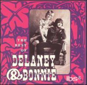 Best of - CD Audio di Delaney & Bonnie