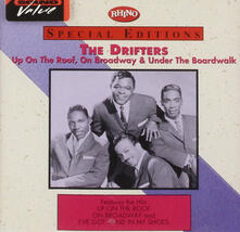 Up on the Roof, on Broadway & Under the Boardwalk - CD Audio di Drifters