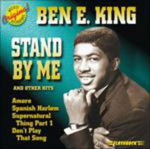 Stand By Me & Other Hits - CD Audio di Ben E. King