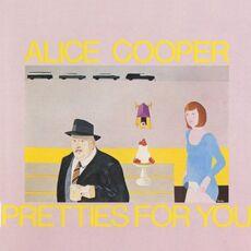 CD Pretties for You Alice Cooper
