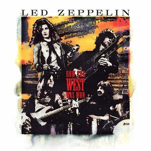 How the West Was Won - Vinile LP di Led Zeppelin