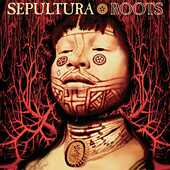 Vinile Roots Sepultura