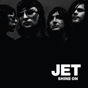 Shine on - Vinile LP di Jet