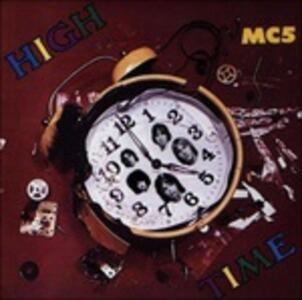 High Time - Vinile LP di MC5