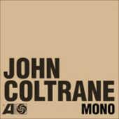Vinile The Atlantic Years in Mono John Coltrane