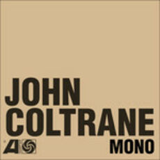 Vinile The Atlantic Years in Mono (Vinyl Box Set) John Coltrane