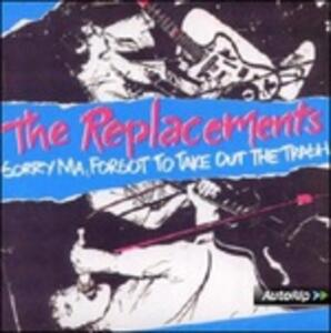 Sorry Ma, Forgot to Take Out the Trash! - Vinile LP di Replacements