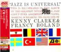 CD Jazz Is Universal (Japan 24 Bit) Kenny Clarke Francy Boland