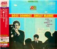CD Boss Sounds. Shelly Manne & His Men Shelly Manne