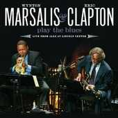 CD Play the Blues. Live from Jazz at Lincoln Center Eric Clapton Wynton Marsalis
