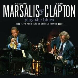 Play the Blues. Live from Jazz at Lincoln Center - CD Audio + DVD di Eric Clapton,Wynton Marsalis