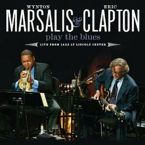 CD Play the Blues. Live from Jazz at Lincoln Center Eric Clapton , Wynton Marsalis