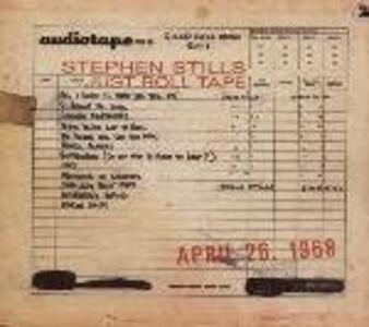 Just Roll Tape. April 26th 1968 - Vinile LP di Stephen Stills