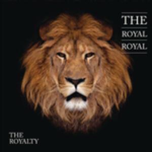 Royalty - CD Audio di Royal Royal