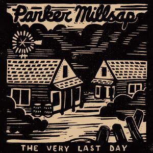 Very Last Day - Vinile LP di Parker Millsap