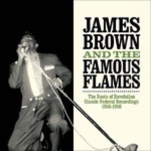The Roots of Revolution - Vinile LP di James Brown,Famous Flames
