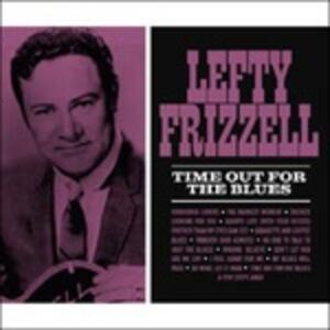 Time Out for the Blues - Vinile LP di Lefty Frizzell