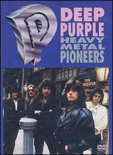Deep Purple. Heavy Metal Pioneers - DVD di Deep Purple