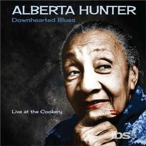 Downhearted Blues - Vinile LP di Alberta Hunter