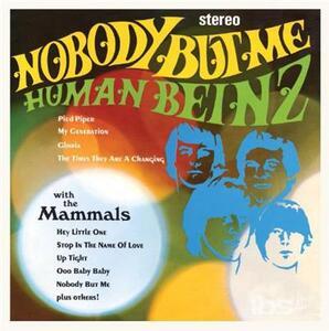 Nobody But Me - Vinile LP di Human Beinz