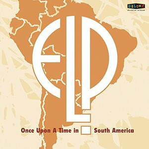 Once Upon a Time in South America - Vinile LP di Keith Emerson,Carl Palmer,Greg Lake
