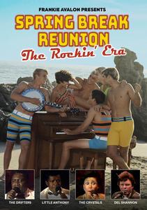 CD Spring Break Reunion. The Rockin Era