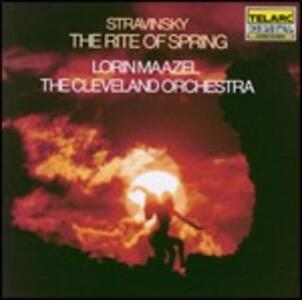 La sagra della primavera (Le Sacre du Printemps) - CD Audio di Igor Stravinsky,Lorin Maazel,Cleveland Orchestra