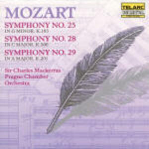 Sinfonie n.25, n.28, n.29 - CD Audio di Wolfgang Amadeus Mozart,Sir Charles Mackerras,Prague Chamber Orchestra