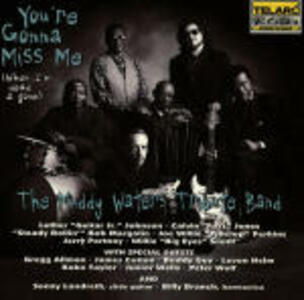 You're Gonna Miss Me - CD Audio di Muddy Waters