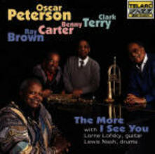 The More I See You - CD Audio di Oscar Peterson,Benny Carter,Ray Brown,Clark Terry