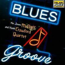 Blues Groove - CD Audio di Hank Crawford,Jimmy McGriff